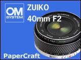 Papercraft de Cámara fotográfica Olympus Zoom 40 mm. Manualidades a Raudales.